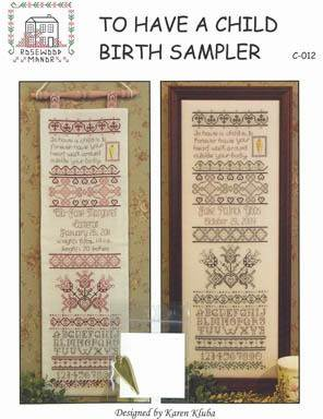 To Have a Child Birth Sampler