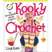 Kooky Crochet 30 remarkably wacky projects de Linda Kopp